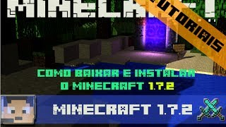 Como Baixar e Instalar o Minecraft 1.7.2