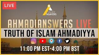 Ahmadi Answers Live : Truthfulness of Islam Ahmadiyya