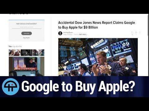Dow Jones: Google to buy Apple for $9 Billion