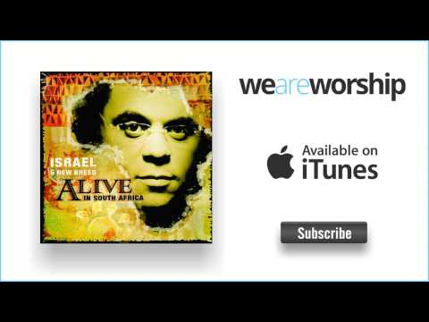 Israel & New Breed - You've Been a Friend