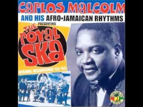 Carlos Malcolm His Afro Jamaican Rhythm Bonanza Ska