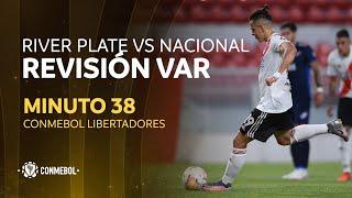 Libertadores | Revisión VAR | River Plate vs Nacional | Minuto 38