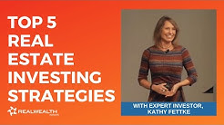 Kathy Fettke's Top 5 Real Estate Investing Strategies for 2018
