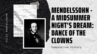 Mendelssohn - A Midsummer Nights Dream Dance of the Clowns