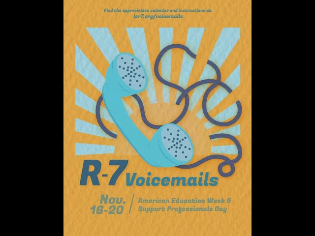 R-7 Voicemails: American Education Week and National Education Support Professionals Day