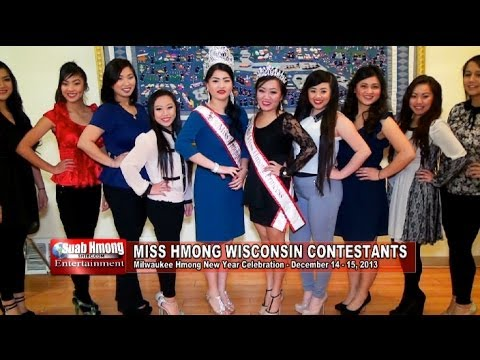Suab Hmong E-News: 2013-14 Miss Hmong Wisconsin Contestants Intro