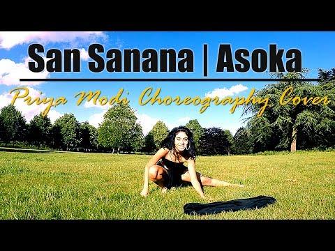 San Sanana | Asoka | Choreography Cover ft Priya Modi