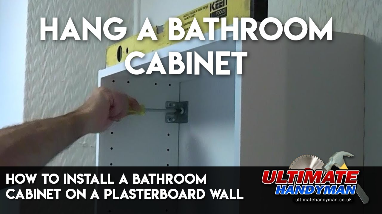 How To Install A Bathroom Cabinet On A Plasterboard Wall Youtube