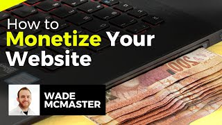 How to Monetize your Website / Blog (Top 17 Ways to Make Money)