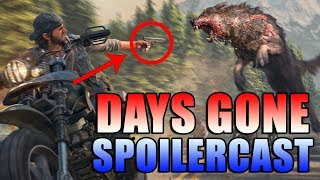 The Days Gone Spoilercast