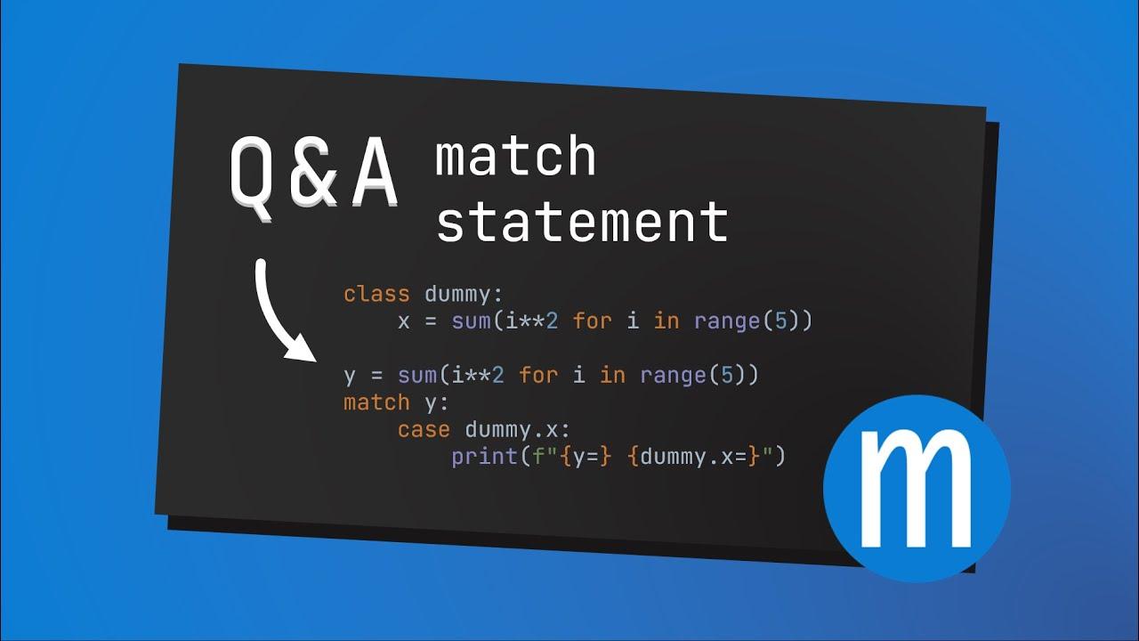 Q&A: Python 3.10's New Match Statement