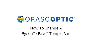 How to Change a Rydon / Rave Frame Temple Arm