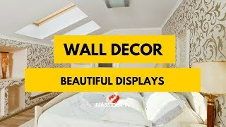 50+ Awesome Wall Decorating Ideas Beautiful Displays
