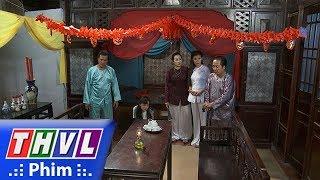 THVL | Phận làm dâu - Tập 3[5]: Tài phát hiện Thảo đã không còn trong trắng nên nổi trận lôi đình