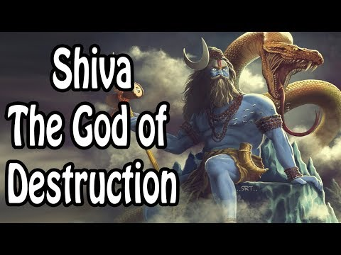 Shiva: The God of Destruction (Hindu Mythology/Religion Expl