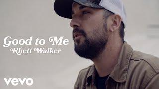 Rhett Walker - Good to Me (Official Music Video)
