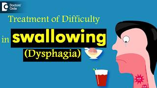 When does a difficulty in swallowing( dysphagia) have to be treated? - dr. harihara murthy