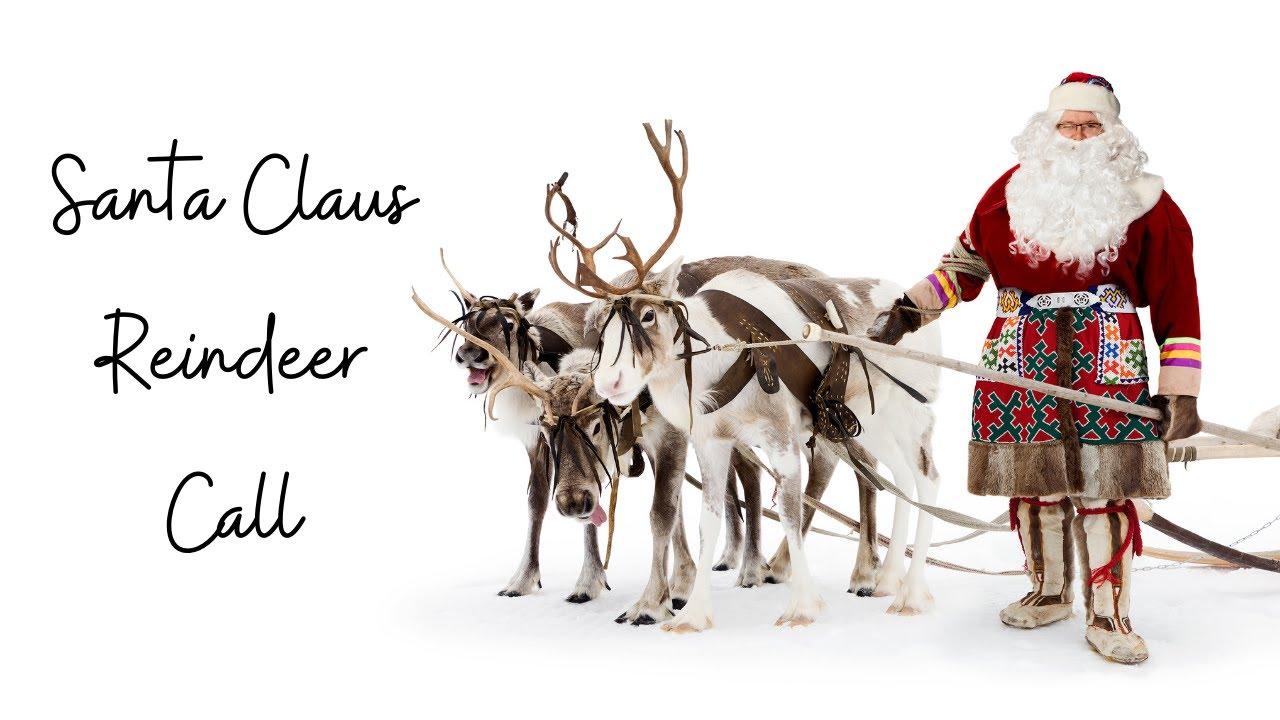 Santa Claus Reindeer Call Ho Ho Ho Youtube
