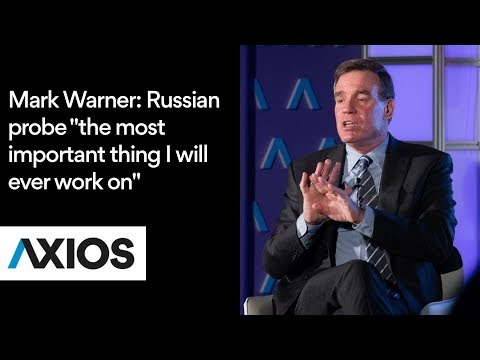 "Mark Warner calls Russian probe ""the most important thing I will ever work on"""