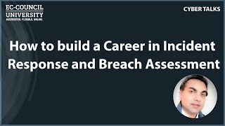 How to build a Career in Incident Response and Breach Assessment