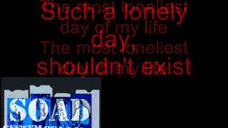 System of a Down - Lonely Day (lyrics on screen)