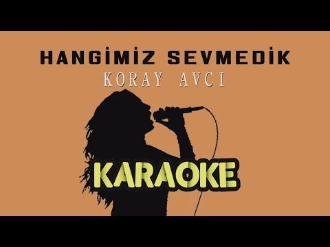 Koray Avcı - Hangimiz Sevmedik (Karaoke Video)