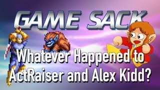 Game Sack - Whatever Happened to ActRaiser & Alex Kidd?