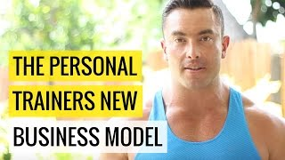 The Personal Trainers New Business Model | Chris Dufey