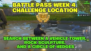 "Fortnite Battle Royale ""Search between a Vehicle Tower, Rock Sculpture, and a Circle of Hedges"""