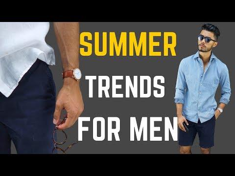 7 Men's Style Trends For Summer