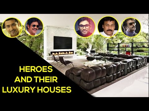 Heroes and Their Luxury Houses