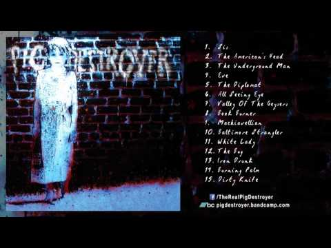 PIG DESTROYER - 'Book Burner'  (Full Album Stream)
