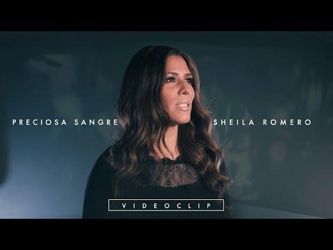 Sheila Romero - Preciosa sangre  (Videoclip oficial)