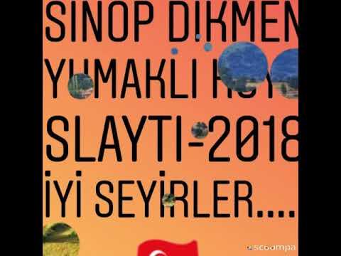 Sinop dikmen yumaklı köyü - 2018