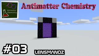 Minecraft Antimatter Chemistry MP - Ep 3 - To the nether!
