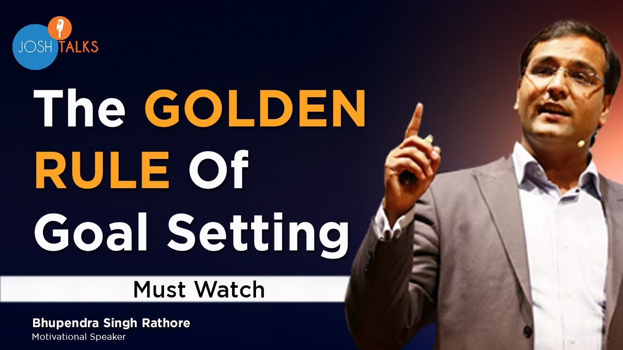 Become Successful With SMARTER Goal Setting! | Bhupendra Singh Rathore | Josh Talks
