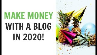 Can You Make Money with a Blog in 2020? - Beginner Strategies