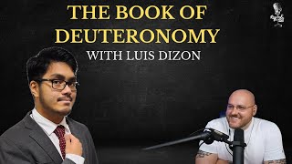 The Book of Deuteronomy with Luis Dizon