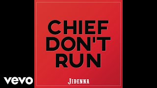 Jidenna - Chief Don't Run (Audio)