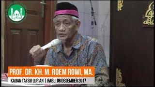 PROF. DR. KH. ROEM ROWI MA. : Kajian Tafsir Qur'an Masjid AT-TAQWA Taman Pondok Legi Sidoarjo