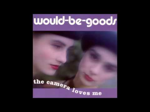 Would-Be-Goods ‎– The Camera Loves Me (2002) [Full Album]