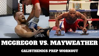 Mayweather VS McGregor Calisthenics Prep Workout | THENX