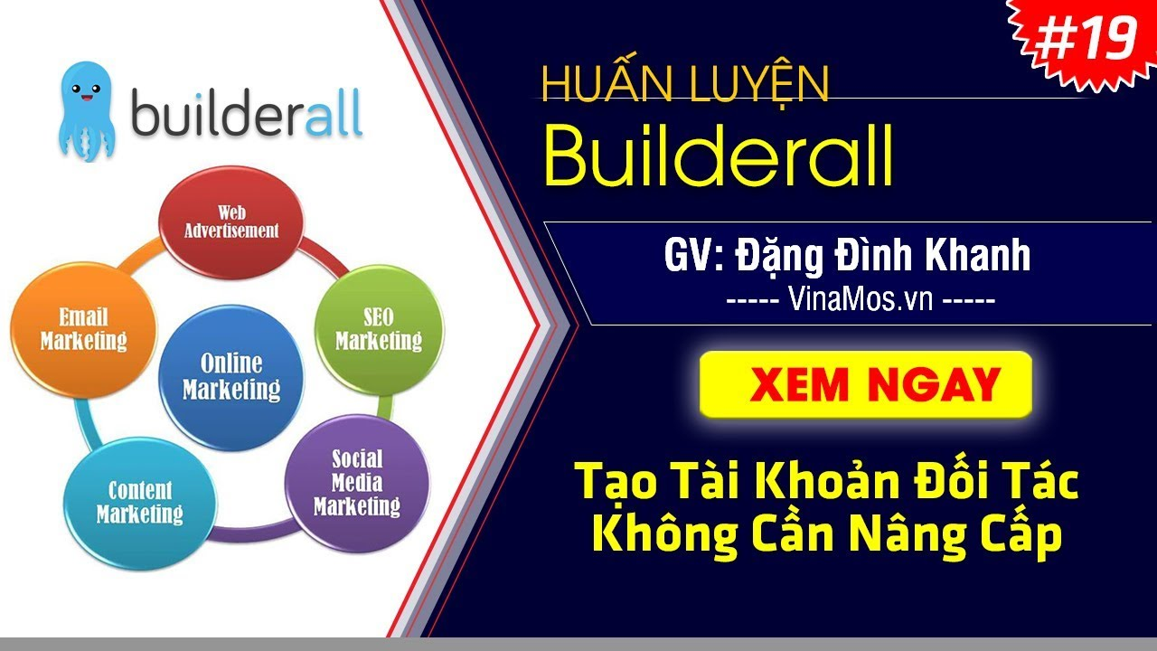 [BuilderAll 19] Hướng dẫn tạo tài khoản làm đối tác với BuilderAll mà không cần nâng cấp