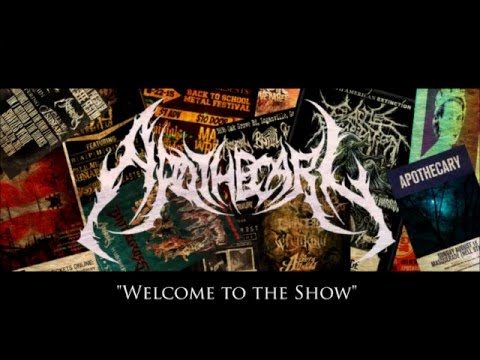 Apothecary - Welcome to the Show