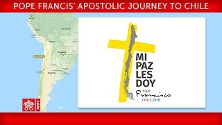 Pope Francis Apostolic Journey to Chile Welcome ceremony 2018-01-15