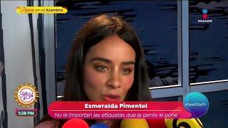 Esmeralda Pimentel habla de la…