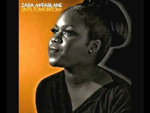 Zara McFarlane - Until Tomorrow