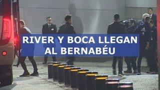 River Plate y Boca Juniors llegan al Bernabéu rodeados de sus aficiones