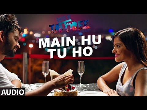 MAIN HU TU HO Full Movie Song ( Audio) |...