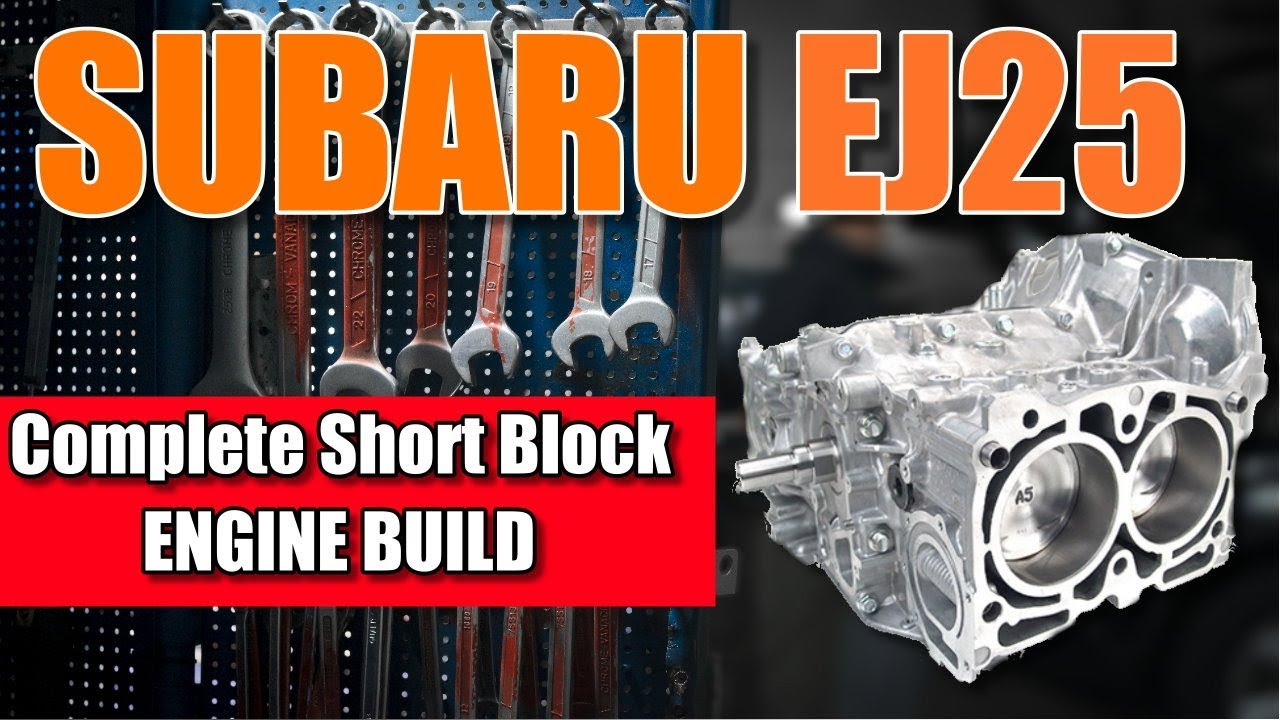 hight resolution of subaru sti short block assembly 2 5 dohc tutorial ej25